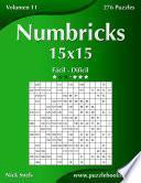Libro de Numbricks 15×15   De Fácil A Difícil   Volumen 11   276 Puzzles