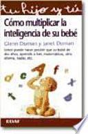Libro de Cómo Multiplicar La Inteligencia De Su Bebé