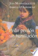 Libro de Pedir Perdon Sin Humillacion