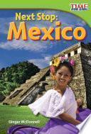 Libro de Próxima Parada: México (next Stop: Mexico)
