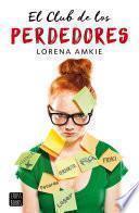 Libro de El Club De Los Perdedores (edición Española)