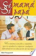Libro de Sí Mamá, Sí Papá