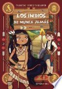 Libro de Los Indios De Nunca Jamás