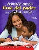 Libro de Segundo Grado Guía Del Padre Para El éxito De Su Hijo (second Grade Parent Guide For Your