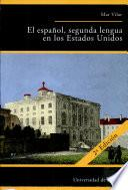 Libro de El Español, Segunda Lengua En Los Estados Unidos
