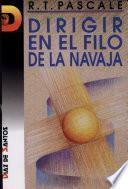 Libro de Dirigir En El Filo De La Navaja
