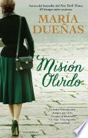 Libro de Mision Olvido (the Heart Has Its Reasons Spanish Edition)
