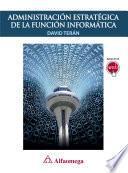 Libro de Administración Estratégica De La Función Informática