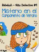 Libro de Rebekah   Niña Detective #9: Misterio En El Campamento De Verano