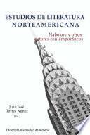 Libro de Estudios De Literatura Norteamericana: Nabokov Y Otros Autores Contemporáneos