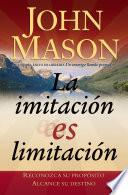 Libro de La Imitación Es Limitación