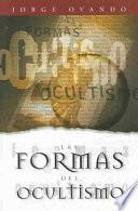 Libro de Las Formas Del Ocultismo