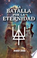 Libro de La Batalla Por La Eternidad