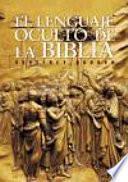 Libro de El Lenguaje Oculto De La Biblia