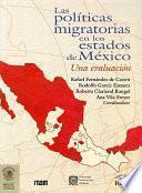 Libro de Las Políticas Migratorias En Los Estados De México