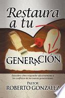 Libro de Restaura A Tu Generación