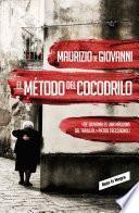 Libro de El Método Del Cocodrilo (inspector Giuseppe Lojacono 1)