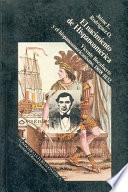 Libro de El Nacimiento De Hispanoamérica : Vicente Rocafuerte Y El Hispanoamericanismo, 1808 1832
