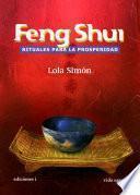 Libro de Feng Shui, Rituales Para La Prosperidad