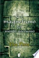 Libro de El Magnetismo Del Viento Nocturno