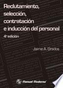 Libro de Reclutamiento, Selección, Contratación E Inducción Del Personal