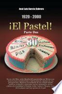 Libro de 1920 2000 ¡el Pastel! Parte Dos