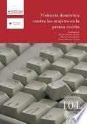 Libro de Violencia Doméstica Contra Las Mujeres En La Prensa Escrita