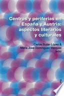 Libro de Centros Y Periferias En España Y Austria