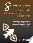Libro de 8 Ideas Clave. La Tutoría En Los Centros Educativos