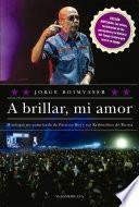 Libro de A Brillar, Mi Amor