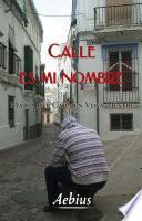 Libro de Calle Es Mi Nombre