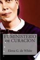 Libro de El Ministerio De Curacion