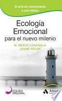 Libro de Ecología Emocional Para El Nuevo Milenio
