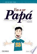 Libro de Vas A Ser Papá