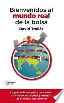 Libro de Bienvenidos Al Mundo Real De La Bolsa