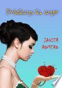 Libro de Préstame Tu Amor
