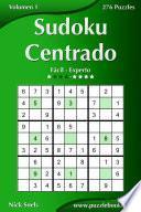Libro de Sudoku Centrado   De Fácil A Experto   Volumen 1   276 Puzzles