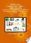 Libro de Telling A Tale / Contemos Un Cuento / Contem Un Conte