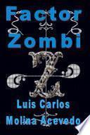 Libro de Factor Zombi
