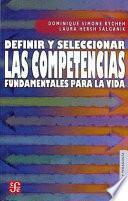 Libro de Definir Y Seleccionar Las Competencias Fundamentales Para La Vida