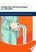 Libro de Atención Especializada Al Anciano