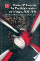 Libro de La República Central En México, 1835 1846