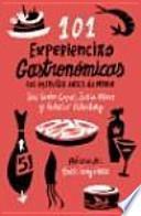Libro de 101 Experiencias Gastronómicas Que No Te Puedes Perder