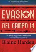 Libro de Evasión Del Campo 14