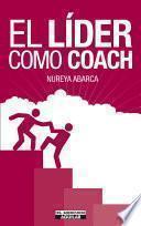 Libro de El LÍder Como Coach