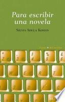 Libro de Para Escribir Una Novela