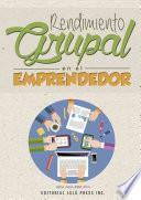 Libro de Rendimiento Grupal En El Emprendedor