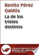 Libro de La De Los Tristes Destinos