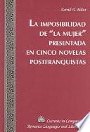 Libro de La Imposibilidad De  La Mujer  Presentada En Cinco Novelas Postfranquistas