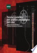 Libro de TeorÍa Y PrÁctica Del AnÁlisis PedagÓgico Del Cine